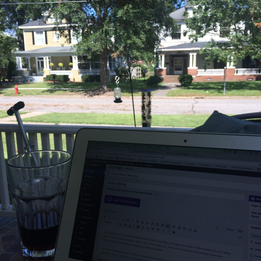 Porch sitting while working